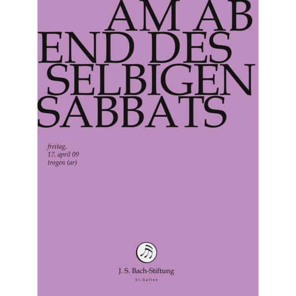 Am Abend aber desselbigen Sabbats-277