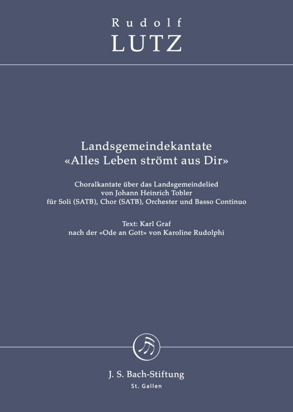Partitura de la «Landsgemeindekantate» (Alles Leben strömt aus Dir) de Rudolf Lutz-0