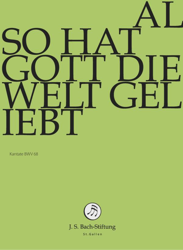 BWV068 Front Also hat Gott die Welt geliebt