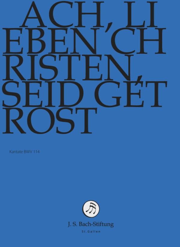 BWV114 Front Ach, lieben Christen, seid getrost
