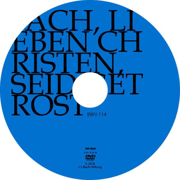 BWV114 Label Ach, lieben Christen, seid getrost