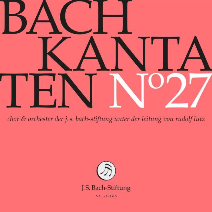 Bach-Kantaten N°27