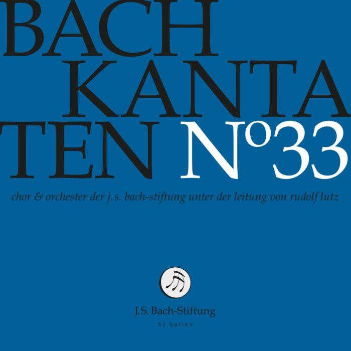 Bach-Kantaten N°33