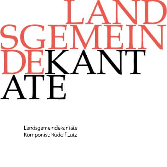 «Landsgemeindekantate» am 27. April in Trogen