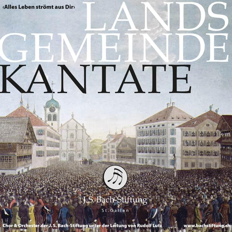 CD Landsgemeindekantate «Alles Leben strömt aus Dir»