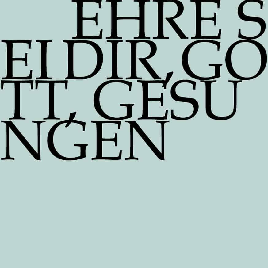 BWV 248: Ehre sei dir, Gott, gesungen