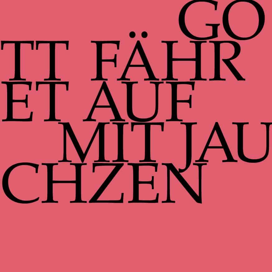 BWV 43: Gott fähret auf mit Jauchzen
