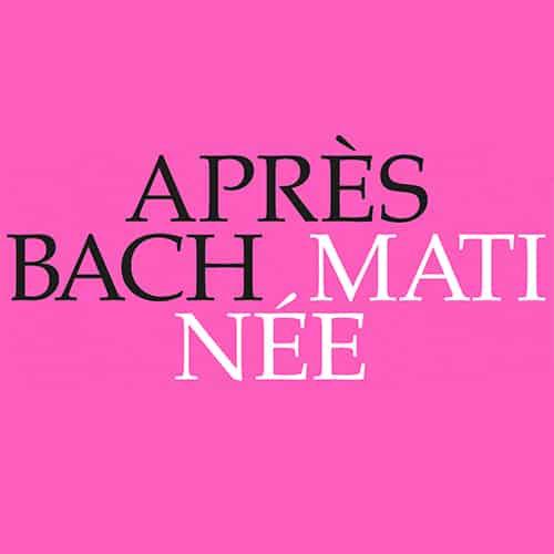 Après Bach»-Matinée am Samstag am 19. November