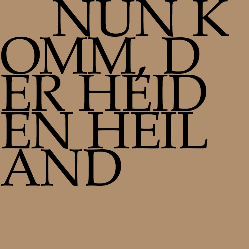BWV 62: Nun komm, der Heiden Heiland