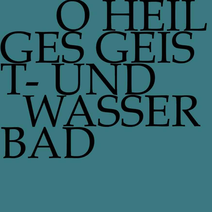 BWV 165: O heilges Geist- und Wasserbad