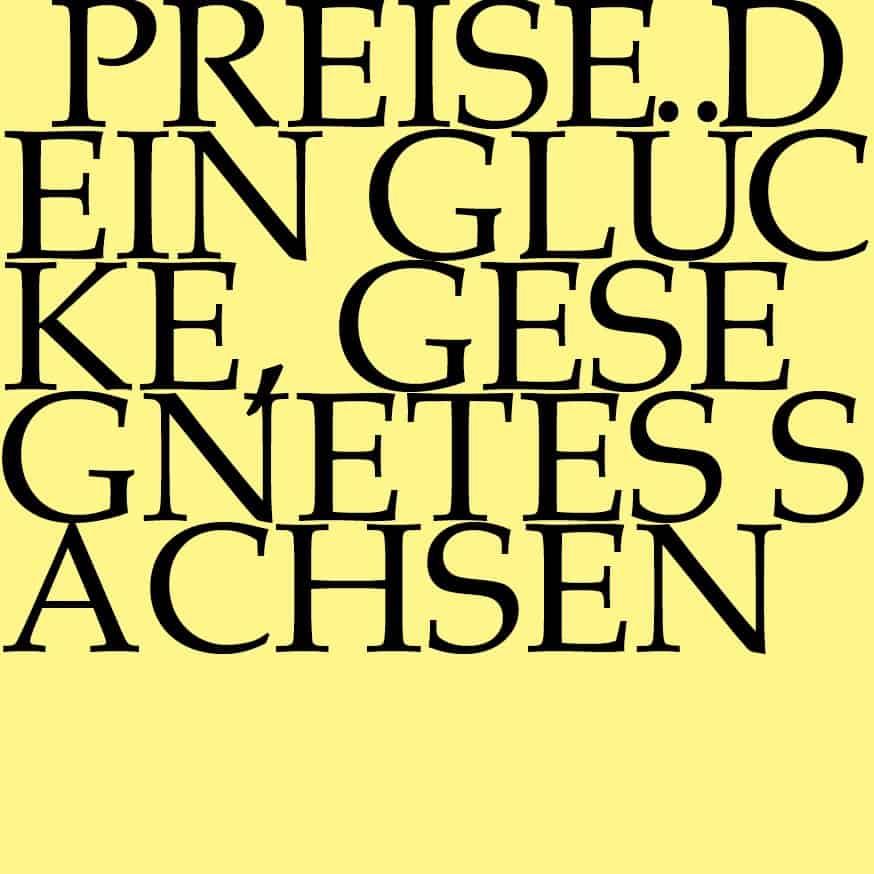 BWV 215: Preise dein Glücke, gesegnetes Sachsen