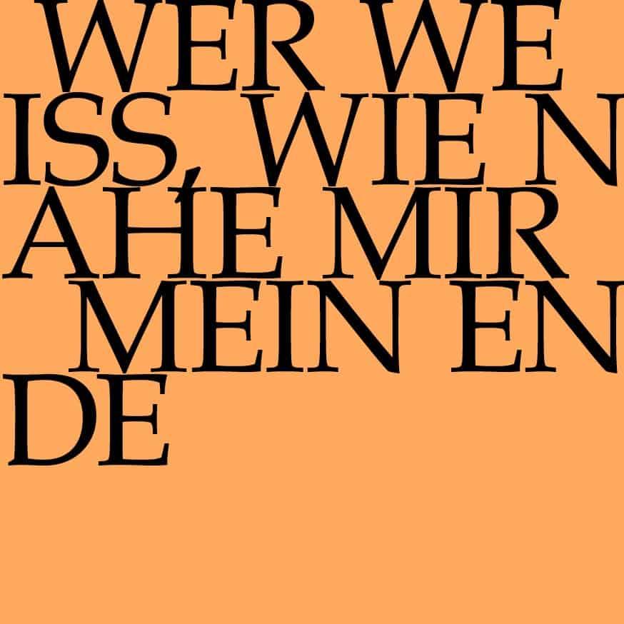 BWV 27: Wer weiss, wie nahe mir mein Ende