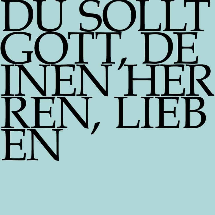 BWV 77: Du sollt Gott, deinen Herren, lieben
