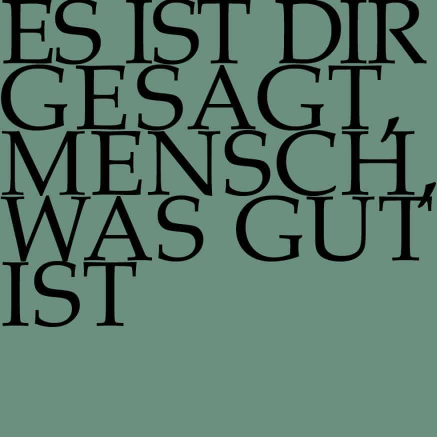 BWV 45: Es ist dir gesagt, Mensch, was gut ist